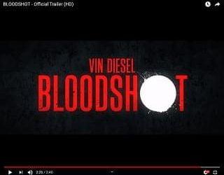 """""""Bloodshot"""" Trailer Features Vin Diesel"""