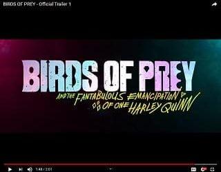 """New """"Birds Of Prey"""" Trailer Drops"""