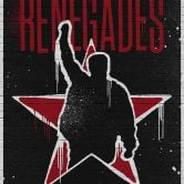 Renegades: An Evening of Rage Against The Machine
