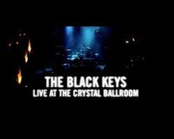 "The Black Keys Share ""Live At The Crystal Ballroom"""